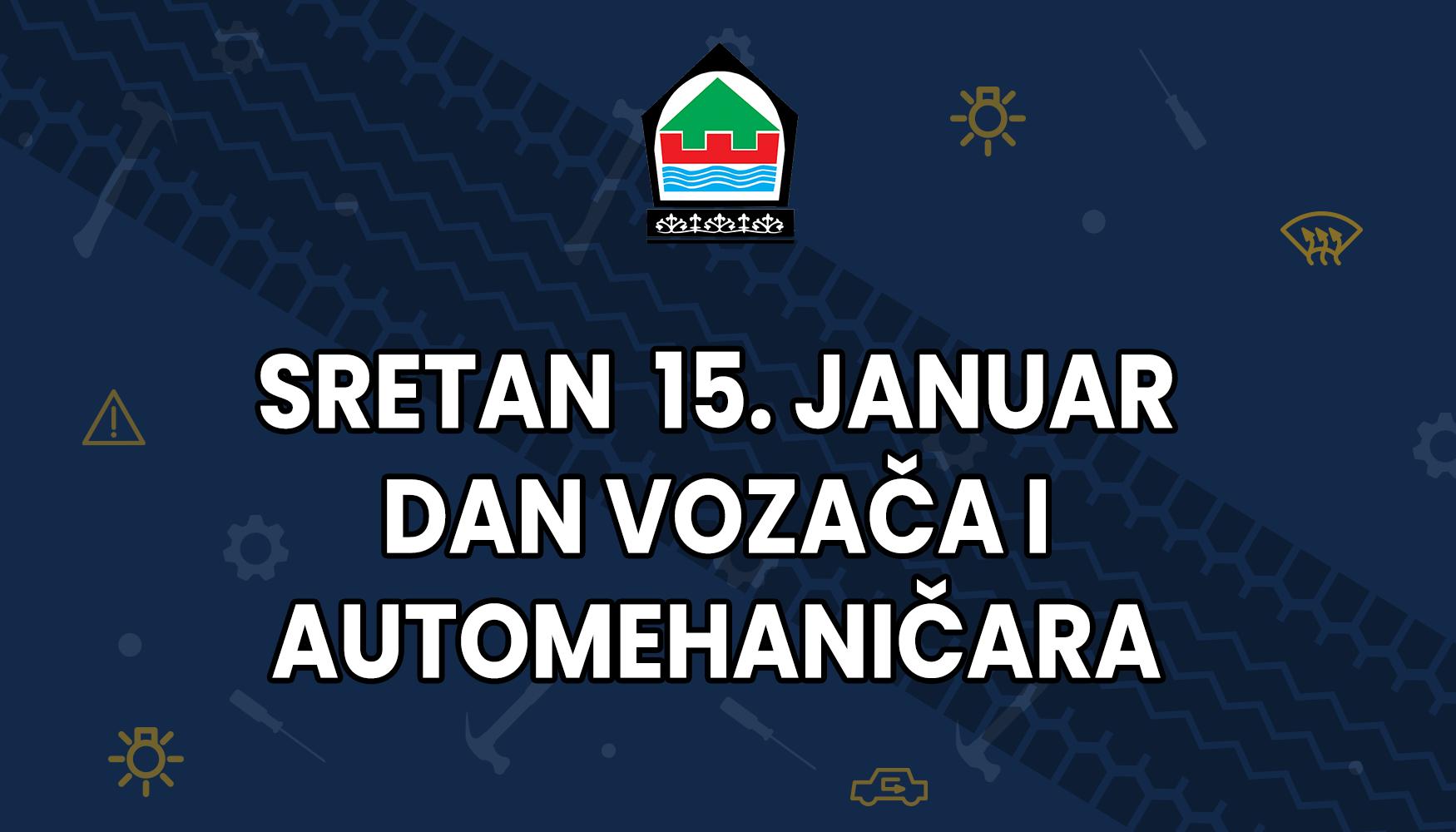 Čestitka načelnika Bajtarevića povodom 15. januara – Dana vozača i automehaničara